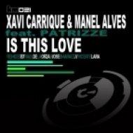 Xavi Carrique, Manel Alves - Is This Love  (Raul De La Orza & Jose Jimaraez Remix)