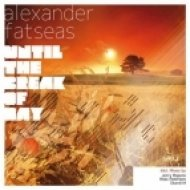 Alexander Fatseas - Until The Break Of Day  (Jerry Ropero & Ross Paterson Remix)