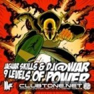 Jaguar Skills & Torqux - 9 Levels of Power  (Torqux Remix)