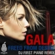 Gala - Freed From Desire  (Dj First Piano Remix)