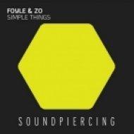Foyle & Zo - Simple Things ()