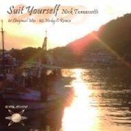 Nick Tomassetti - Suit Yourself  (Original Mix)