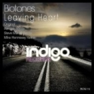 Biotones - Leaving Heart  (Mike Hennessy Remix)