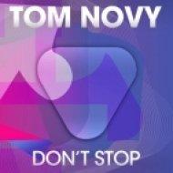 Tom Novy -  Dont Stop  (Solee Remix)