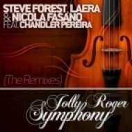 Nicola Fasano, Laera & Steve Forest feat. Chandler Pereira - Jolly Roger Symphony  (M.E.G. & N.E.R.A.K. Mix)