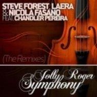 Nicola Fasano, Laera & Steve Forest feat. Chandler Pereira - Jolly Roger Symphony  (DJ Memfisa Mix)