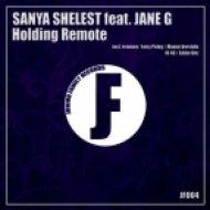 Sanya Shelest   feat. Jane G  - Holding Remote  (Dub Mix)