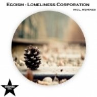 Egoism - Loneliness Corporation  (Paul Funkee Remix)