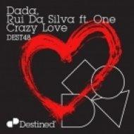 Rui Da Silva & Dada - Crazy Love feat. One  (Mastiksoul Remix)