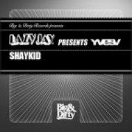 Lazy Jay pres. Yves V - Shaykid  (Original Mix)