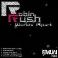 Robin Rush - Worlds Apart  (Northern Souls Remix)