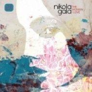 Nikola Gala Ft. Sylwia Van Der Wonderland - I Was So Wrong   (Original Mix)