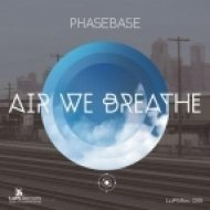 Phasebase - Air We Breathe  (Solid Steel After Hours Remix)