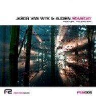 Jason Van Wyk & Audien - Someday  (First State Remix)