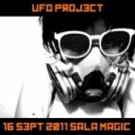 UFO Project - 16 Sept 2011 Sala Magic Tenerife ()