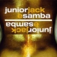 Junior Jack  -  E-Samba  (4 Da People Caipirinha Remix)
