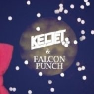 Keljet & Falcon Punch - Saturday Night ()