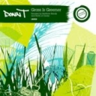 Donn T - Grass Is Greener  (North of Center Remix)