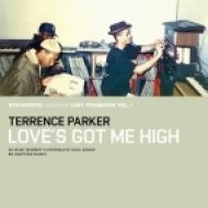 Terrence Parker - Love`s Got Me High  (Jimpster Remix)