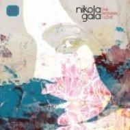 Nikola Gala - Your Love  (Original Mix)