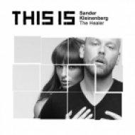 Sander Kleinenberg - The Healer  (Shazam Remix)