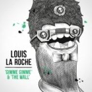 Louis La Roche - The Wall  (Radio Edit)