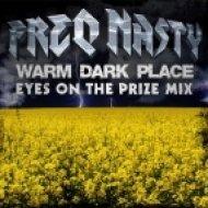 FreQ Nasty - Warm Dark Place  (Eyes On The Prize Mix)