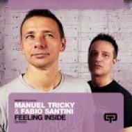 Manuel Tricky and Fabio Santini - Feeling Inside  (Mattias and G80 Remix)