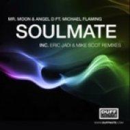Mr. Moon & Angel D feat Michael Flaming - Soulmate  (Original Mix)