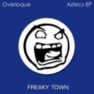 Overloque - Aztecs  (Original Mix)