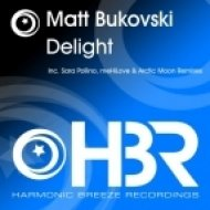 Matt Bukovski - Delight  (Arctic Moon Remix)