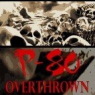 P-80 - Overthrown  (Original Mix)
