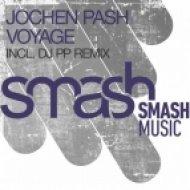 Jochen Pash - Voyage  (Original Mix)