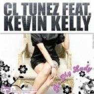 CL TuneZ feat. Kevin Kelly - Be My Lady  (Sean Finn Remix)