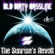 Old Dirty Bassline - The Sunrise\'s Revolt  (Aurel Riviera Remix)