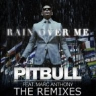 Pitbull feat. Marc Anthony - Rain Over Me  (Joe Maz Remix)