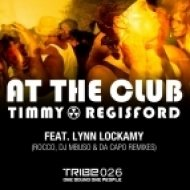 Timmy Regisford ft. Lynn Lockamy - At the Club  (Rocco Deep Mix)