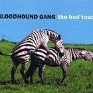 Bloodhound Gang - The Bad Touch  (Dj nErU Remix)