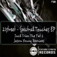21street - Spectral Touches  (Jason Young Remix)