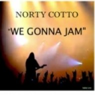 Norty Cotto - We Gonna Jam  (Norty Cotto Say Alright Dub)