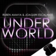 Ruben Amaya, Joaquin Escalante - UnderWorld  (Original Mix)