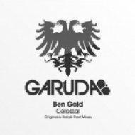 Ben Gold - Colossal  (Rafael Frost Remix)