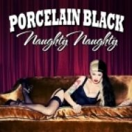 Porcelain Black - Naughty Naughty  (DJ Kue Extended Mix)