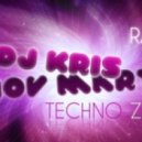 Kris & Velinov Martin - Brain Masturbation  ( Techno Zone Radio Show )