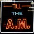 Dstro - Till The AM  (Breaks Mix)