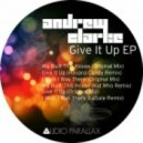 Andrew Clarke - Give It Up ()