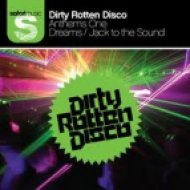 Dirty Rotten Disco - Jack To The Sound  (DJs From Mars Club Mix)