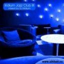 DJ Iridium - Iridium Jazz Club III  (Mix)