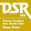 Groove Invaderz Feat. Nicole - Keep Risin\'  (Kid Massive Vocal Remix)