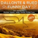 Dallonte & Rued - Funny Day  (Junky Sound Remix)